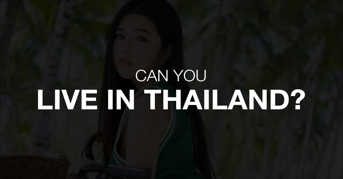 can you live in Thailand title image